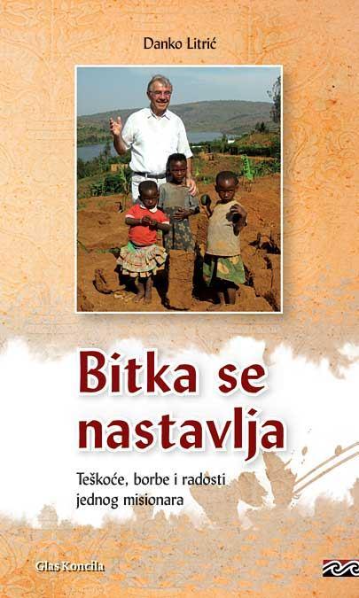 Don Danko Litrić, misionar - sutra 19. srpnja 2015. u 18.30 sati na Kantridi