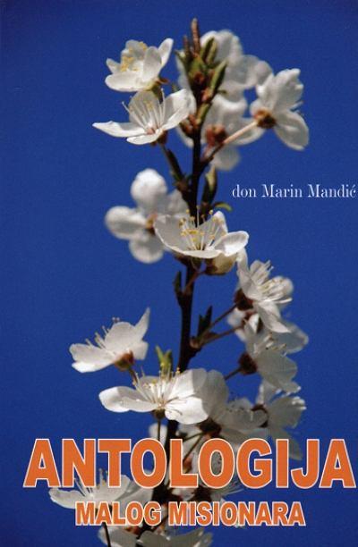 don Marin Mandić - Antologija malog misionara