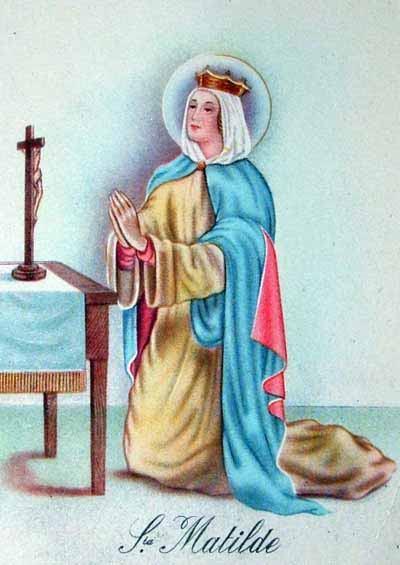 14. ožujka - Sveta Matilda, kraljica